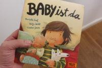 """""""Baby ist da"""" von Danielle Graf und Katja Seide"""
