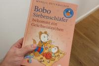 Bobo Siebenschläfer bekommt ein Geschwisterchen von Markus Osterwalder